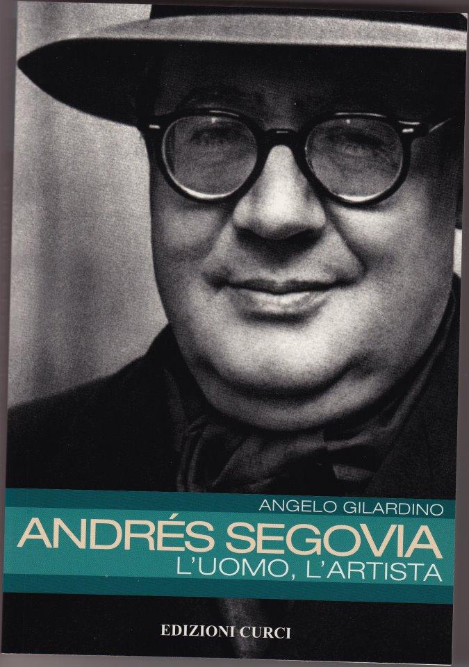 """""""Andrés Segovia - L'uomo, L'artista"""""""
