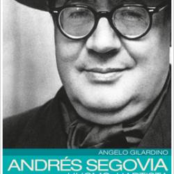 AndresSegovia_UomoArtista_AngeloGilardino