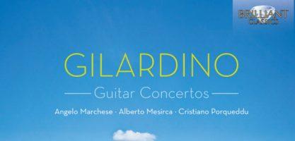 Angelo Gilardino 3 Concertos